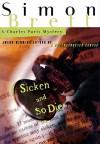 Sicken and So Die (Charles Paris Series) - Simon Brett, Geoffrey Howard
