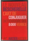 Le Nouveau Bescherelle 1 - praca zbiorowa
