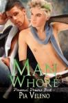 Man Whore - Pia Veleno