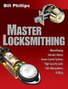 Master Locksmithing - Bill Phillips