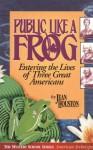 Public Like a Frog - Jean Houston