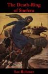 The Death-Ring of Sneferu - Sax Rohmer