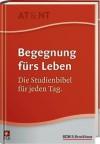 Begegnung Fürs Lebendie Studienbibel Für Jeden Tag ; Nlb - Anonymous