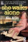She Walks Alone - Helen McCloy
