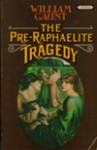 The Pre-Raphaelite Tragedy - William Gaunt