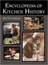 Encyclopedia of Kitchen History - Mary Ellen Snodgrass