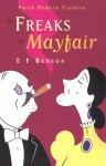 The Freaks of Mayfair - E.F. Benson, George Plank