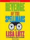 Revenge of the Spellmans - Lisa Lutz