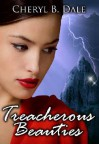 Treacherous Beauties - Cheryl B. Dale, Cheryl Emerson