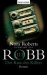 Der Kuss des Killers: Roman (German Edition) - J.D. Robb, Uta Hege
