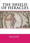 The Shield of Heracles - Hesiod