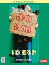 How to be Good - Nick Hornby, Clare Higgins