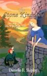 The Stone Kingdom (The Wilderhark Tales, Book 2) - Danielle E. Shipley
