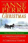 An Anne Perry Christmas (Christmas Stories, #1-2) - Anne Perry