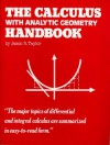 The Calculus with Analytic Geometry Handbook - Jason Taylor