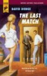 The Last Match (Hard Case Crime #25) - David Dodge