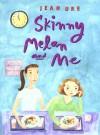 Skinny Melon and Me - Jean Ure, Harold Moroson, Peter Bailey