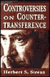 Controversies on Countertransference - Herbert S. Strean