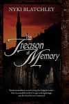 The Treason of Memory - Nyki Blatchley
