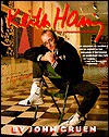 Keith Haring: The Authorized Biography - John Gruen