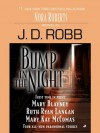 Bump in the Night (includes In Death, #22.5) - J.D. Robb, Mary Blayney, Ruth Ryan Langan, Mary Kay McComan