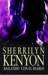 Bailando con el diablo (Dark-Hunter, #4; Were-Hunter, #2) - Sherrilyn Kenyon