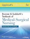 Lippincott's Video Series for Brunner & Suddarth's Textbook of Medical-Surgical Nursing: Student CD-ROM - Lippincott Williams & Wilkins