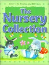 The Nursery Collection: Over 150 Stories and Rhymes - Parragon Inc.