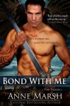 Bond with Me (The Fallen) - Anne Marsh