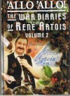 'Allo 'Allo!: The War Diaries of Rene Artois: Volume 2 - John Haselden, David Croft, Jeremy Lloyd