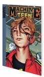 Machine Teen: History 101001 Digest - Marc Sumerak, Mike Hawthorne