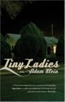 Tiny Ladies - Adam Klein
