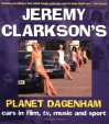 Planet Dagenham: Stars and Their Cars - Jeremy Clarkson