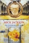 The Underground Man (Audio) - Mick Jackson