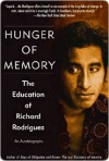 Hunger of Memory Hunger of Memory Hunger of Memory - Richard Rodriguez