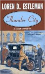 Thunder City (Detroit Crime Mystery #7) - Loren D. Estleman