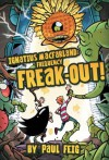 Ignatius MacFarland 2: Frequency Freak-out! - Paul Feig