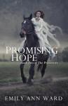 Promising Hope - Emily Ann Ward