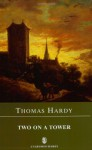 Two on a Tower (Everyman Hardy) - Thomas Hardy, Norman Page