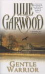 Gentle Warrior (Tapestry Romance) - Julie Garwood
