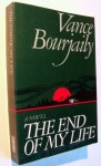The End Of My Life - Vance Bourjaily