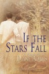 If the Stars Fall (The Making of a Man) - Diane Adams