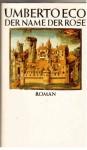 Der Name der Rose : Große erweiterte Ausgabe mit Ecos Nachschrift & Kroebers Kommentar - Umberto Eco