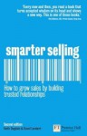 Smarter Selling: How to Grow Sales by Building Trusted Relationships - Keith Dugdale, David Lambert