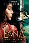 Eona - Das letzte Drachenauge - Alison Goodman