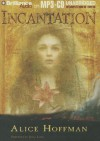 Incantation - Alice Hoffman