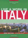 Live & Work in Italy (Live & Work - Vacation Work Publications) - Victoria Pybus