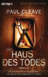 Das Haus des Todes: Thriller (German Edition) - Paul Cleave, Frank Dabrock