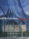 Ucb Center by Assar - Charlotte Mikolajczak, Images Publishing