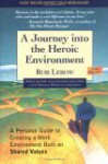 A Journey Into the Heroic Environment - Rob Lebow